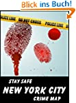 Stay Safe Crime Map of New York City