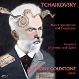 Vol. 1-Tchaikovsky: Rare Transcriptions & Paraphra