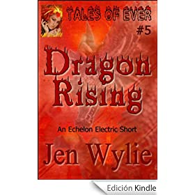 Dragon Rising (Tales of Ever)