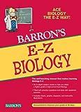 E-Z Biology (Barron's E-Z Series)