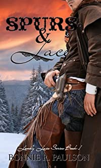 (FREE on 10/15) Spurs And Lace by Bonnie R. Paulson - http://eBooksHabit.com