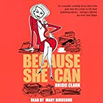 Because She Can | Bridie Clark