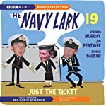 Navy Lark 19: Just the Ticket | Lawrie Wyman