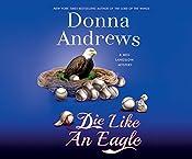 Die Like an Eagle: A Meg Langslow Mystery | Donna Andrews