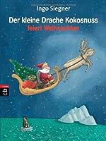 Der kleine Drache Kokosnuss feiert Weihnachten: Vorlese-Bilderbuch