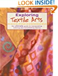 Exploring Textile Arts: The Ultimate...