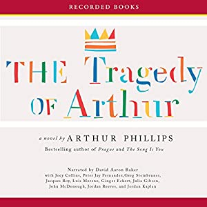 The Tragedy of Arthur Audiobook