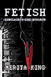 Fetish: Sinclair V-Log BY915/M (The Sinclair V-Logs Book 4)