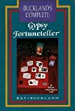 Gypsy Fortune Telling Tarot Kit: formerly Buckland's Complete Gypsy Fortune-Teller (1567180914) by Buckland, Raymond