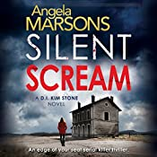 Silent Scream: Detective Kim Stone Crime Thriller, Book 1 | Angela Marsons