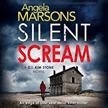 Silent Scream: Detective Kim Stone Crime Thriller, Book 1 Audiobook by Angela Marsons Narrated by Jan Cramer