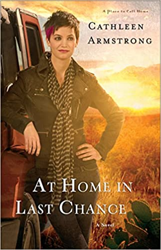 At Home in Last Chance (A Place to Call Home Book #3): A Novel
