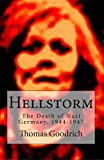 Hellstorm: The Death of Nazi Germany, 1944-1947 (English Edition)