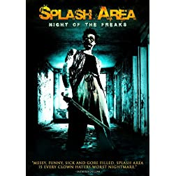 Splash Area: Night of the Freaks (You're Next)