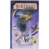Guide To Birding ~ Joseph Forshaw