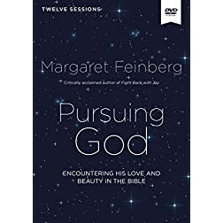 Pursuing God Video Study: Encountering His Love and Beauty in the Bible
