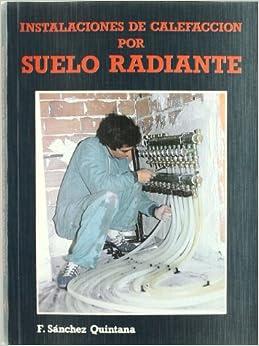 Instalaciones de calefaccion por suelo radiante heating - Calefaccion radiante ...