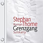 Grenzgang | [Stephan Thome]
