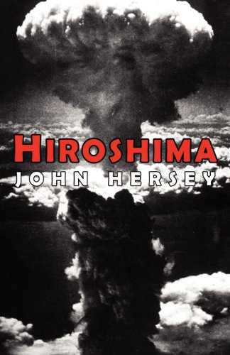 book report on hiroshima by john hersey Carol meyerson is a john hersey book collector in february 1999, nyu's journalism department published a list of the  top 100 works of journalism in the united states in the 20th century  'hiroshima' places first.