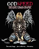 img - for Godspeed: Kurt Cobain Graphic Novel book / textbook / text book