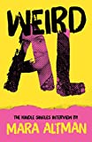 Weird Al Yankovic: The Kindle Singles Interview (Kindle Single)