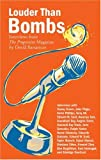 """Louder Than Bombs: Interviews from the """"Progressive Magazine"""""""