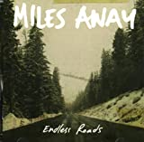 Miles Away Endless Roads
