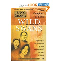 Wild Swans: Three Daughters of China by Jung Chang