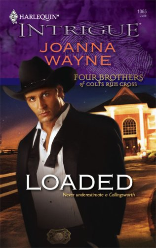 Loaded (Harlequin Intrigue Series), JOANNA WAYNE