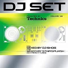 Technics DJ Set Vol. 18 Part 1 mixed by DJ Shog Part 2 mixed by Starsplash aka Franky Tunes