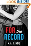 For the Record (The Record Series Boo...