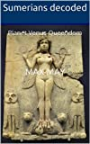 img - for Sumerians decoded - planet Venus Queendom book / textbook / text book