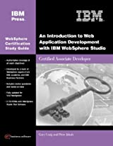 An Introduction to Web Application Development with IBM WebSphere Studio (Exam 285)