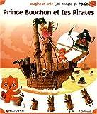 echange, troc Calligram, Pascale de Bourgoing - Prince Bouchon et les Pirates