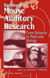 img - for Handbook of Mouse Auditory Research: From Behavior to Molecular Biology by James F. Willott (2001-05-23) book / textbook / text book