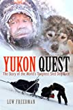 51zPbY0XRxL. SL160  Yukon Quest: The Story of the Worlds Toughest Sled Dog Race