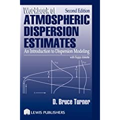【クリックでお店のこの商品のページへ】Workbook of Atmospheric Dispersion Estimates: An Introduction to Dispersion Modeling, Second Edition [ハードカバー]