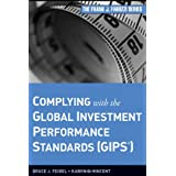 Complying with the Global Investment Performance Standards (GIPS) by Bruce J. Feibel and Karyn D. Vincent  (Aug 9, 2011)