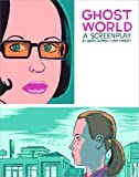 Ghost World: A Screenplay (1560974397) by Clowes, Daniel