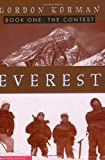 The Everest I: The Contest (0439401399) by Korman, Gordon