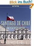 Santiago de Chile Reisef�hrer
