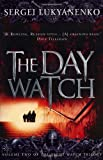 Sergei Lukyanenko The Day Watch