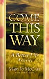 img - for Come This Way book / textbook / text book