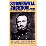 Stonewall Jackson And The American Civil (Da Capo Paperback)by Henderson