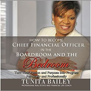 How to Become Chief Financial Officer in the Boardroom and the Bedroom Audiobook