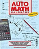 img - for By John Lawlor Auto Math Handbook HP1554: Easy Calculations for Engine Builders, Auto Engineers, Racers, Students, (Revised) book / textbook / text book