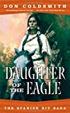 Daughter of the Eagle (The Spanish Bit Saga)