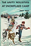 The Happy Hollisters at Snowflake Camp (The Happy Hollisters, No. 6) (1122294891) by Jerry West