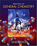Principles of General Chemistry: WITH ARIS Instructor Access Kit (0073267791) by Silberberg, Martin S.