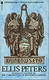 Rainbow's End (An Inspector George Felse Mystery) (0446400173) by Peters, Ellis